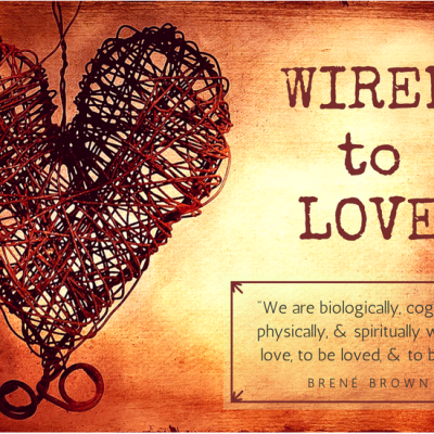 Wired to Love